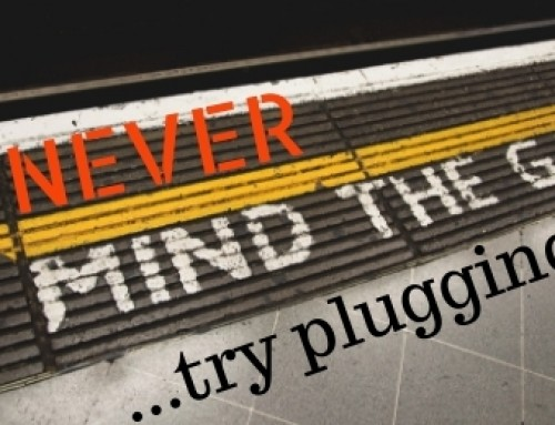 Never Mind The Gap…try plugging it!